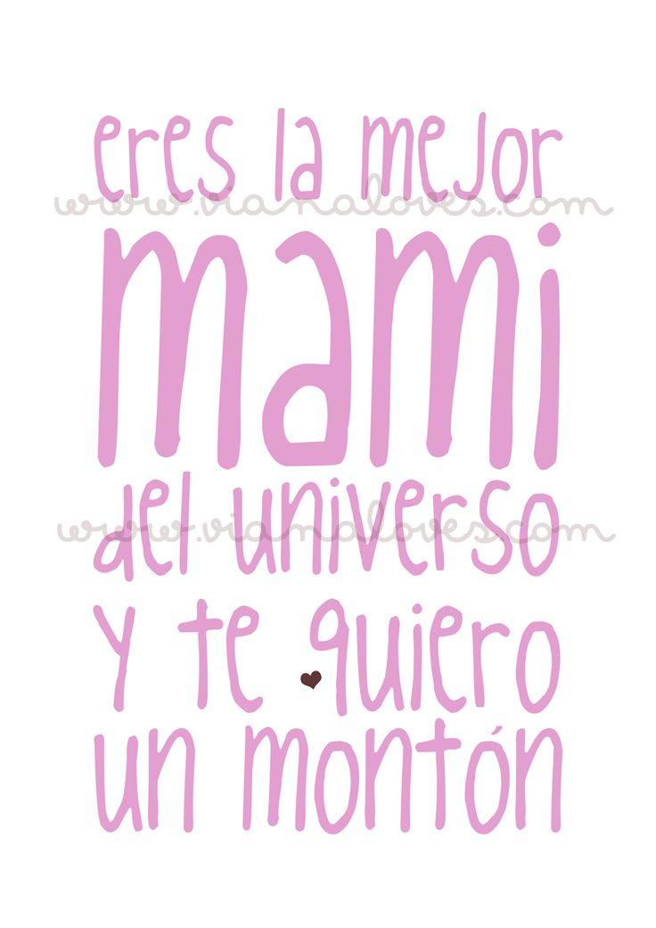para mi mamá!  Te amo mama.
