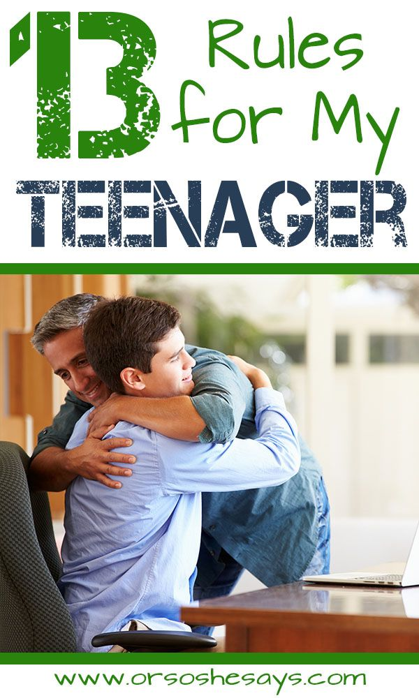 13 Rules For My Teenager (he: Dan)