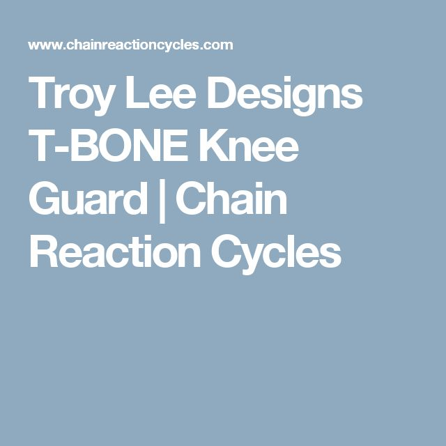 Troy Lee Designs T-BONE Knee Guard | Chain Reaction Cycles