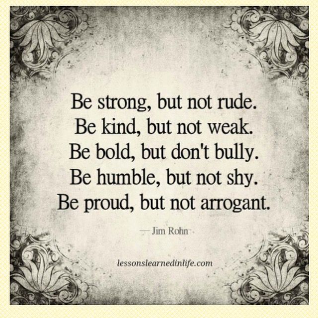Be strong, but not rude ...