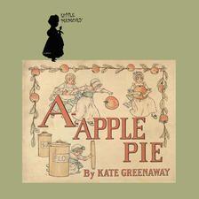 1886年英文童书绘本  《A-Apple Pie》 (苹果派)。想知道1886年的美国小孩如何学习英语吗?其实他们方法与童年的你、我,甚至如今21世纪的非英语系国家孩子并无不同,即是以个别英文字母带出一个个英文单词或片语,譬如 j , jump ;  l , long for …等,相信大家都走过这样的学习道路。然而一本童书如何能流传一百多年呢?书中的插画功不可没。图文作家Kate Greenaway (1846~ 1901) 笔下的人物总是充满英国维多利亚时代的风格,孩童们戴着帽子,穿着蕾丝缀边的连衣长裙,可爱的脸庞,稚气的表情,让这本学龄前的童书反而成为现今大人们爱不释手的童趣小书。