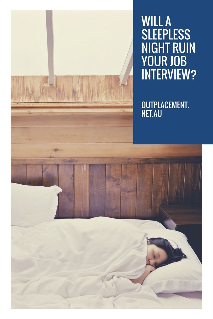 Will a sleepless night ruin your job interview?What is the potential impact of a lack of sleep – is it really that important to get a 'good night's sleep'?