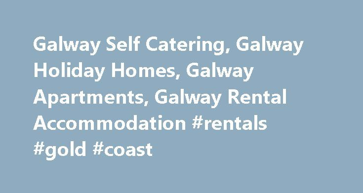 Galway Self Catering, Galway Holiday Homes, Galway Apartments, Galway Rental Accommodation #rentals #gold #coast http://rental.nef2.com/galway-self-catering-galway-holiday-homes-galway-apartments-galway-rental-accommodation-rentals-gold-coast/  #rent apartment ireland # Self catering Galway includes self catering accommodation in each town in County Galway. Self catering homes, also know as holiday homes offer cost effective rental accommodation through-out County Galway. Self catering…