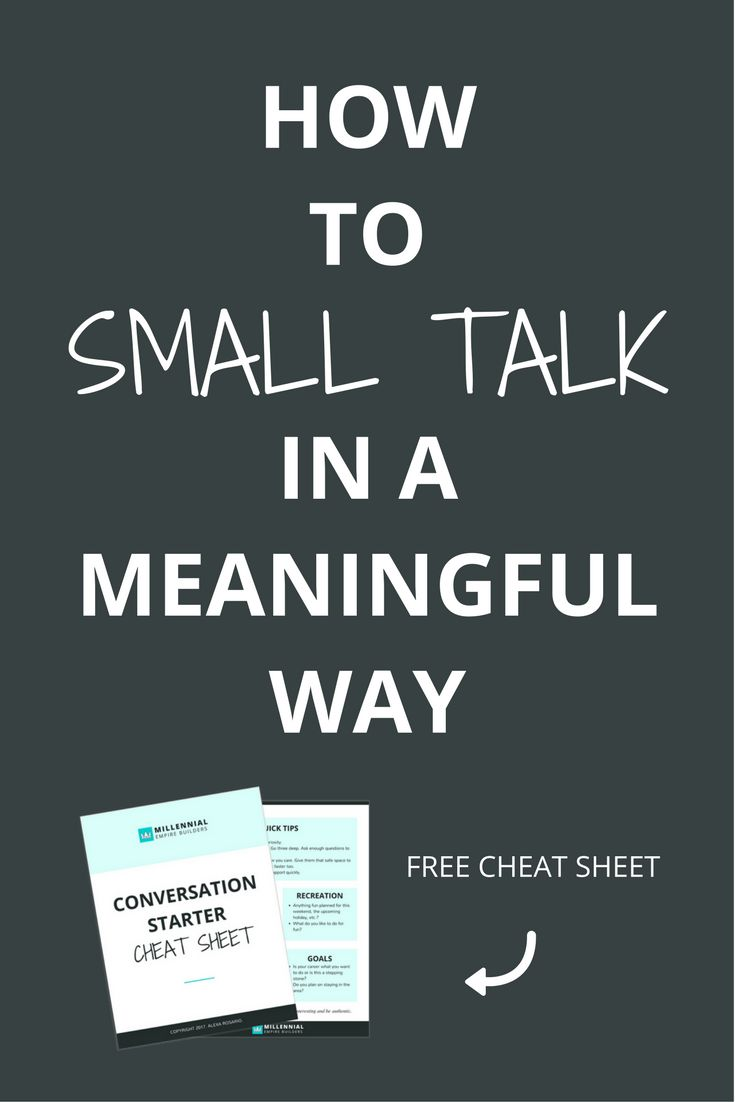 The Fine Art of Small Talk: How To Start a Conversation ...
