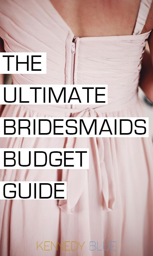 A list of all bridesmaid expenses and tips for bridesmaids on a budget!