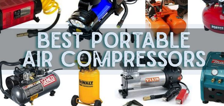 Best Portable Air Compressors for 2018 - See the Porter-Cable 3.5 Gallon 135 PSI Pancake Compressor - Makita MAC700 Big Bore 2.0 HP Air Compressor - Makita MAC2400 Big Bore 2.5 HP Air Compressor - California Air Tools CAT-6310 Ultra Quiet Air Compressor.