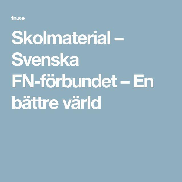 Skolmaterial – Svenska FN-förbundet – En bättre värld