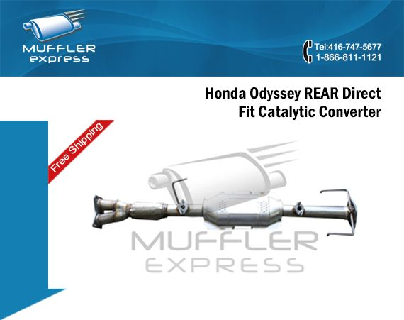 Muffler Express, the leading online exhaust store in Toronto, supplies original like aftermarket Honda Odyssey OBD2 Direct Fit Catalytic Converters for any model since 1999 to 2010. Sourced only from the genuine Honda Odyssey Catalytic Converter Manufacturers, Honda Odyssey Rear Direct Fit and OBD2 Exhaust Manifold Catalytic Converter are readily available at discounted price.
