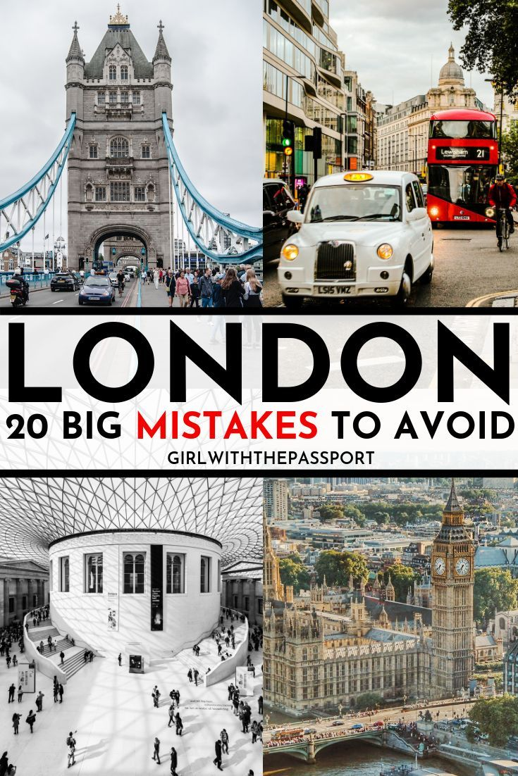 Traveling to London for the First Time 20 Mistakes You MUST Avoid ...