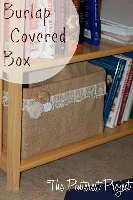 The Pinterest Project: Burlap Covered Box