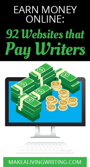 best paid lance writing blogging tips resources images earn money online 92 websites that pay writers makealivingwriting com