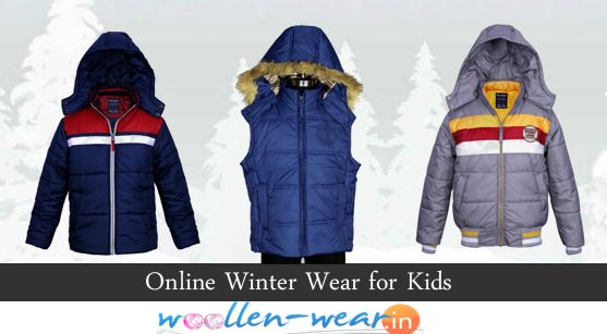 You can find gazillions of winter wears available in the market for sell in varied types of colors, patterns and fabrics as well. There are huge numbers of winter wears available in the market made up of wool and other fabrics as well.