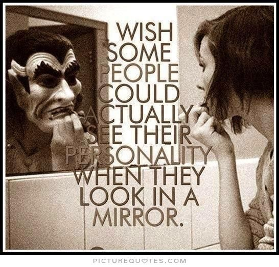 Quotes About Fake People   wish some people could actually see their personality when they look ...