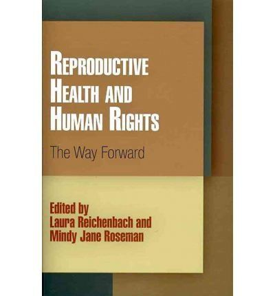 Amazon.co.uk: reproductive health and human rights: the way forward: Books