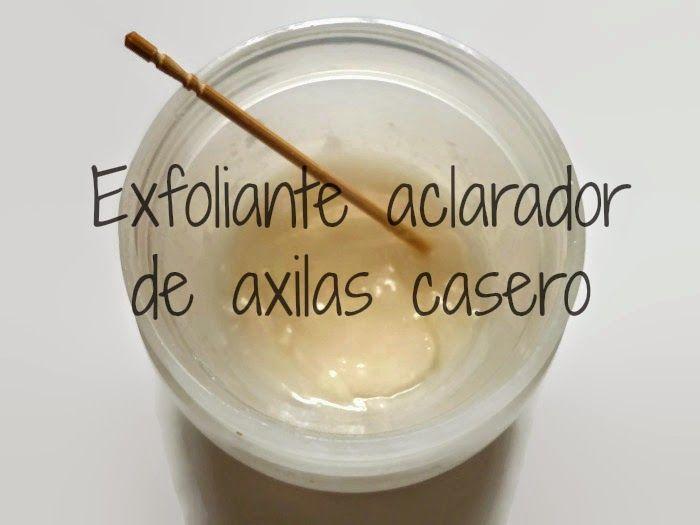 Hoy les traigo una receta casera muy fácil de un exfoliante casero aclarador de axilas.       Los ingredientes son 3:     -Bicarbonato de s...