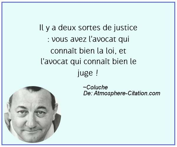 Citation de Coluche - Proverbes Populaires