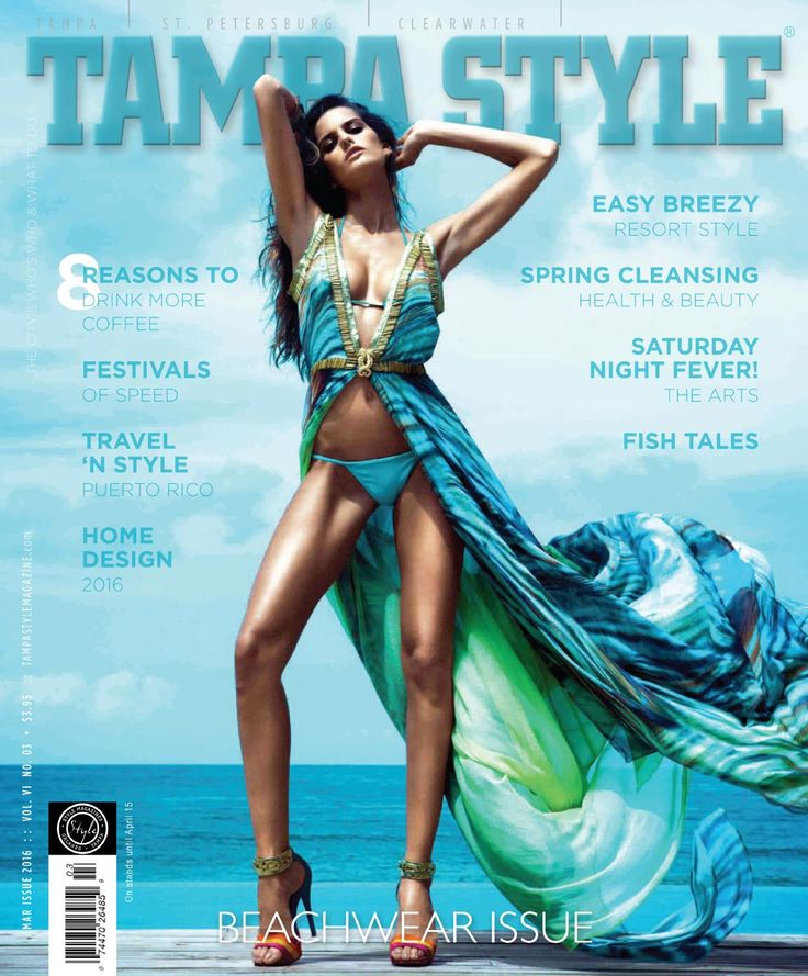 Tampa Style Magazine March 2016 Issue  Tampa Style Magazine March 2016 Beachwear Issue