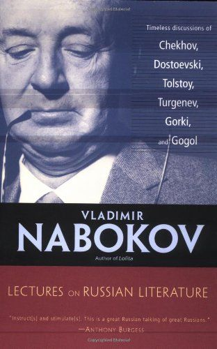 Lectures on Russian Literature by Vladimir Nabokov,http://www.amazon.com/dp/0156027763/ref=cm_sw_r_pi_dp_O3Uutb138BRSPDAZ
