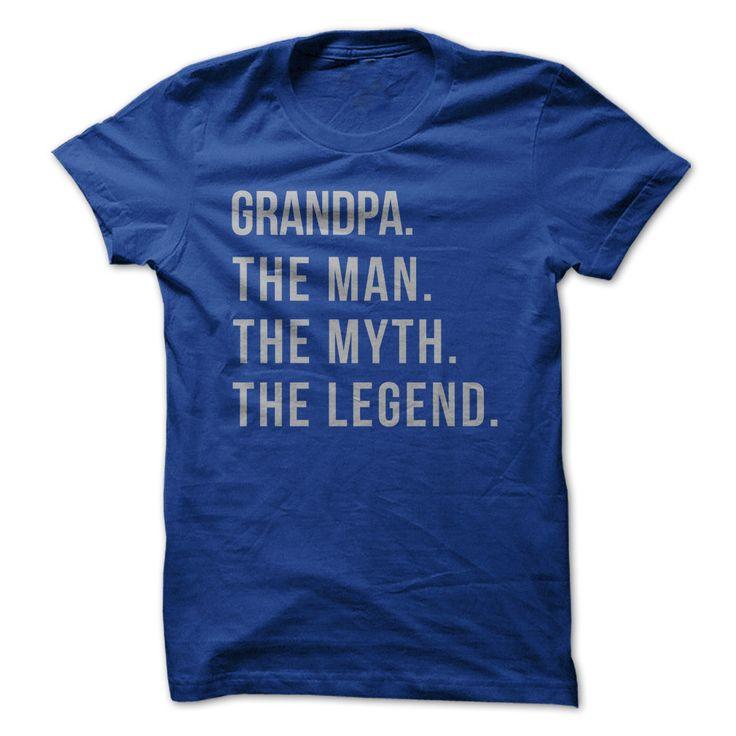 Grandpa. The Man. The Myth. The Legend.