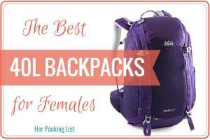 best 40L travel backpacks for women