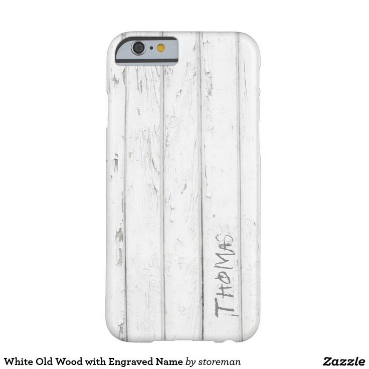 White Old Wood with Engraved Name Barely There iPhone 6 Case