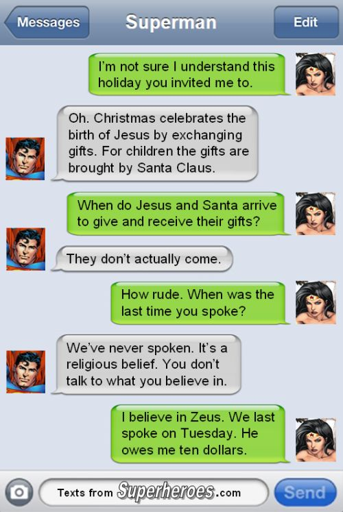 Superman Explains Christmas to Wonder Woman [Comic] I get where Superman is going with the conversation but I don't agree with the not talking to someone I believe in part.