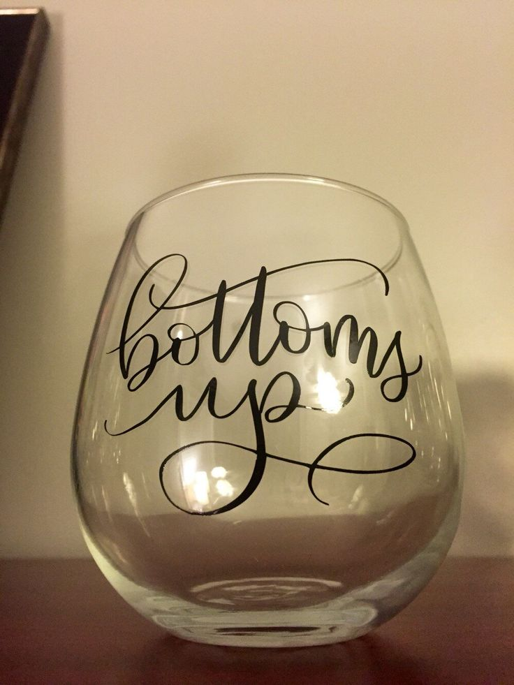 A personal favorite from my Etsy shop https://www.etsy.com/listing/280025428/bottoms-up-stemless-wine-glass-funny