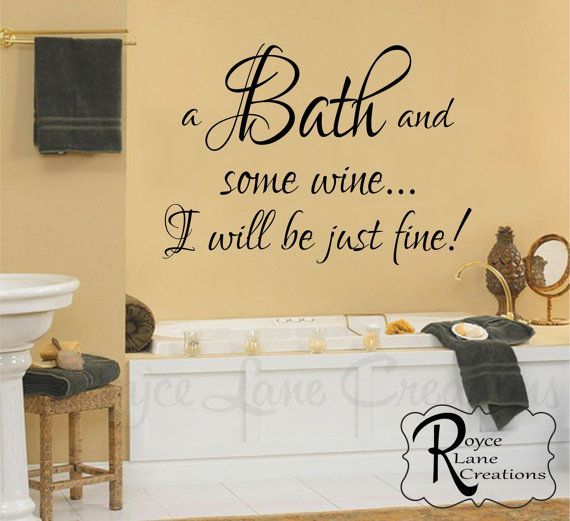 bathroom wall sign a bath and some winei will be just fine bath wine decal bathroom wine decor bathroom sign