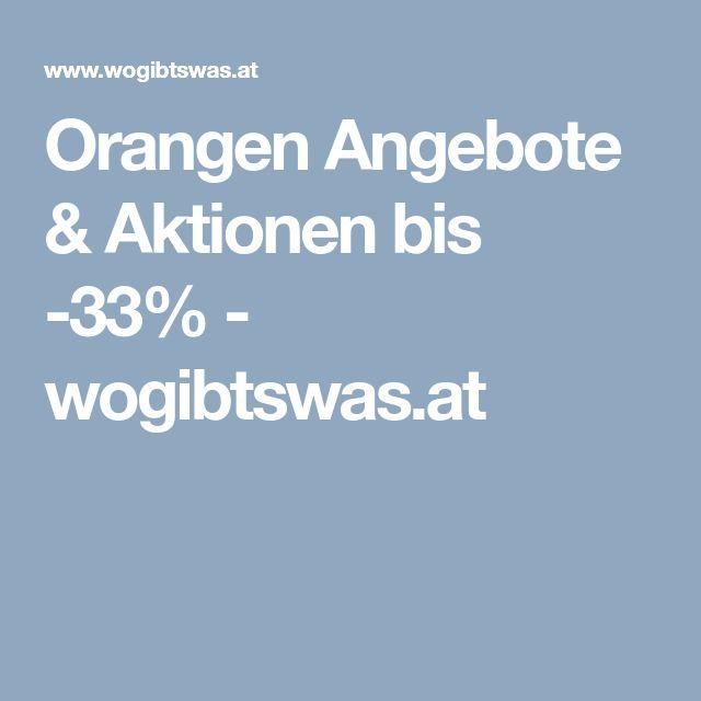 Orangen Angebote & Aktionen bis -33% - wogibtswas.at