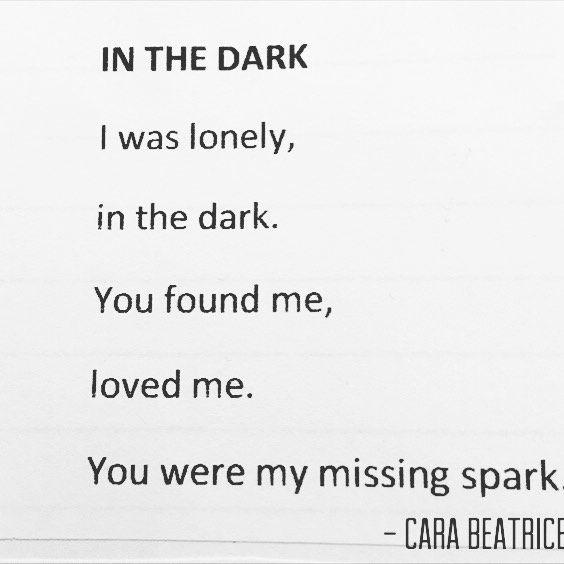 "My poem ""In the dark"" - cara beatrice"