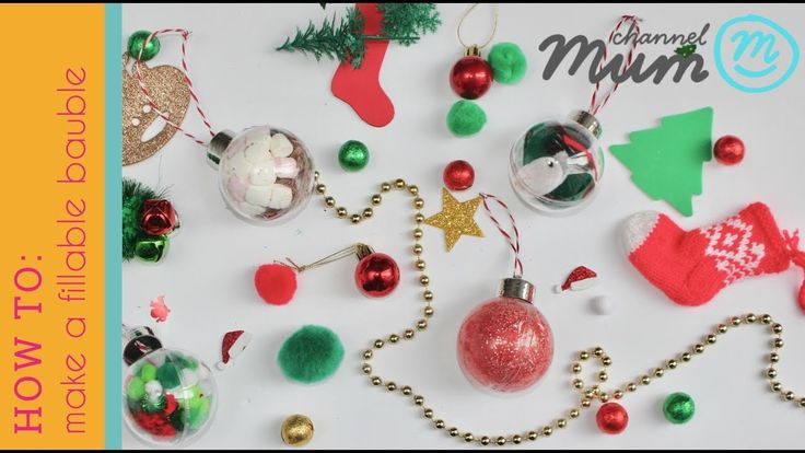 Christmas Craft: How to Make a Fillable Bauble 3 Ways