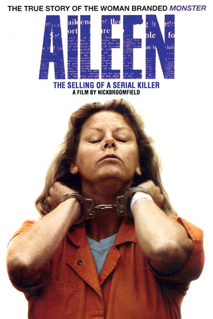 «Aileen Wuornos, The selling of a Serial Killer», Nick Brommfield (1993)