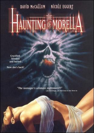 The Poe story Morella (part of the 1962 TALES OF TERROR by Roger Corman) was turned into a Corman produced film in 1990