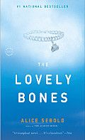 The Lovely Bones by Alice Sebold:  By the time The Lovely Bones landed on bookstore shelves it had become the most highly anticipated book of the season. Then came the astonishingly enthusiastic critical response. Within two months, a million copies were in print. Still, readers encountering a simple plot summary...