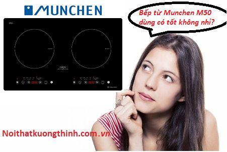 Bếp từ Munchen M50 và những ưu nhược điểm của bếp