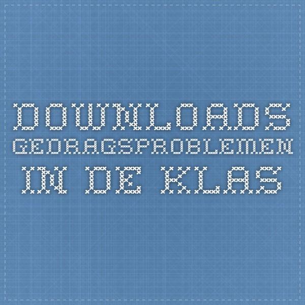 Downloads - Gedragsproblemen in de klas