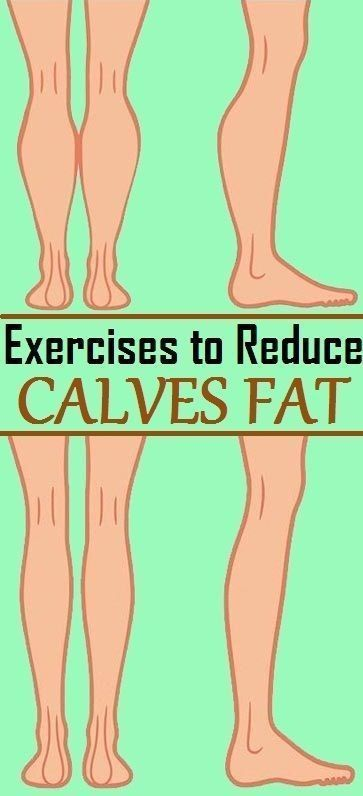 Effective Exercise To Reduce Calves Fat… -