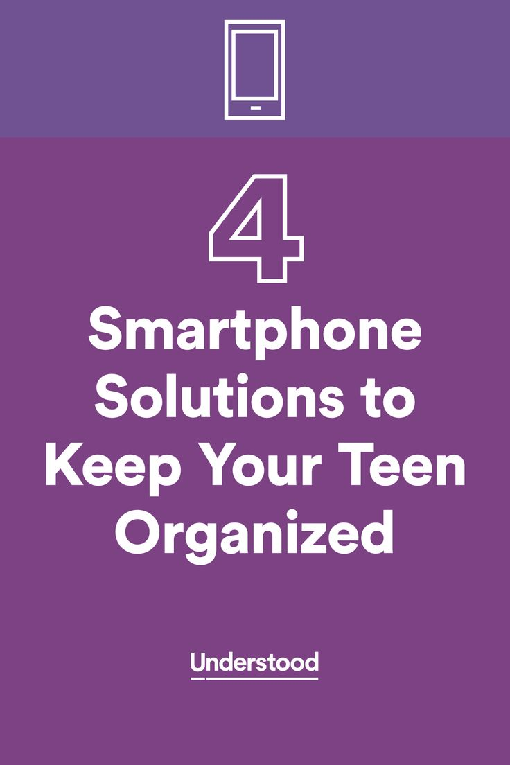 Ways teens can use smartphones to help stay organized