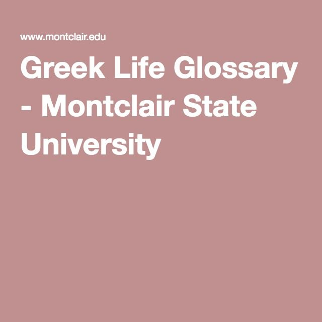 Greek Life Glossary - Montclair State University