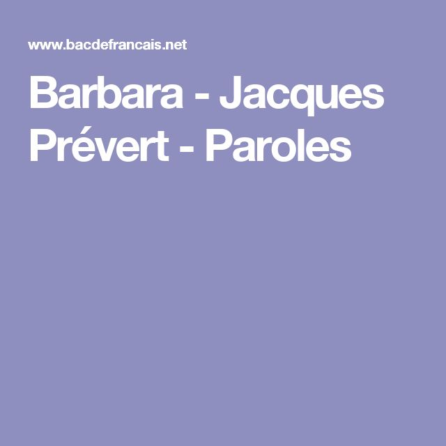 Barbara - Jacques Prévert - Paroles