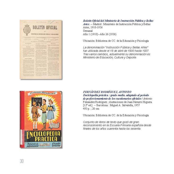 Boletín Oficial del Ministerio de Instrucción Pública y Bellas Artes. -- Madrid : Ministerio de Instrucción Pública y Bellas Artes, 1910-1936. Enciclopedia práctica : grado medio, adaptado al periodo de  erfeccionamiento de los cuestionarios oficiales / Antonio Fernández Rodríguez ; ilustraciones de Juan Navarro Higuera [12ª ed.]. -- Barcelona : Miguel A. Salvatella, 1957. Ejemplares localizables en http://jabega.uma.es/