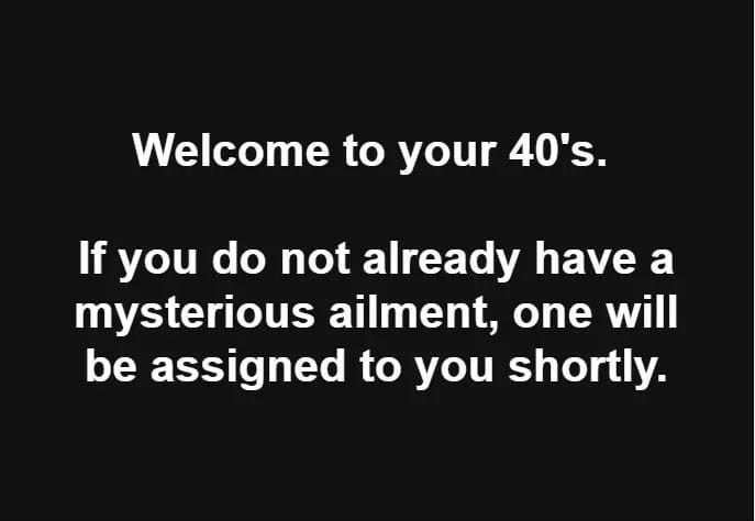 Welcome To Your 40 S 40th Birthday Funny Funny Quotes Haha Funny