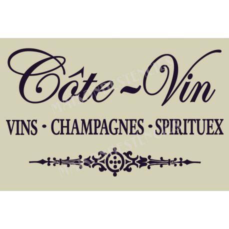 Cote Vin French Wine Champagne Spirits 12x18 Stencil