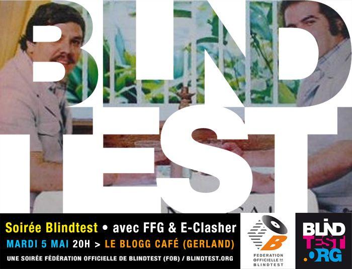 Soirée blindtest au Blogg, mardi 5 mai avec FFG & E-Clasher