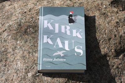 Ullan Luetut kirjat: Riitta Jalonen Kirkkaus