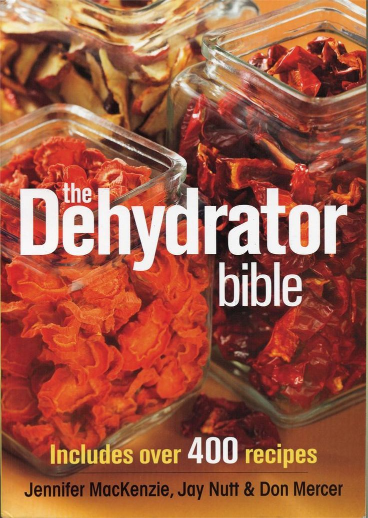 The Dehydrator Bible - I have a dehydrator and have never used it!