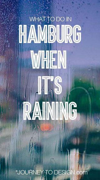 * what to do in Hamburg on rainy days