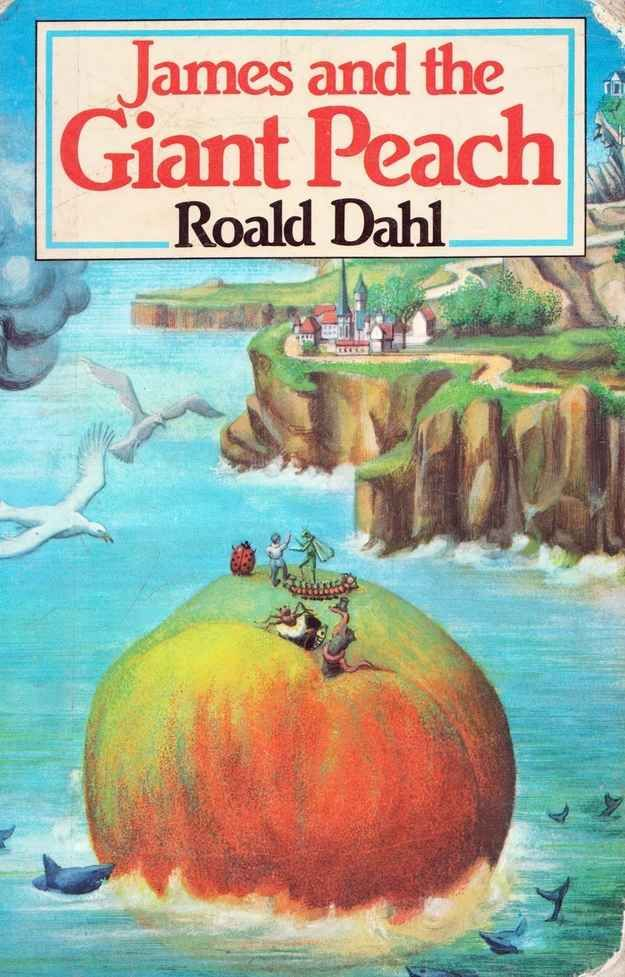 James and the Giant Peach by Roald Dahl | 15 Classic Children's Books That Have Been Banned In America
