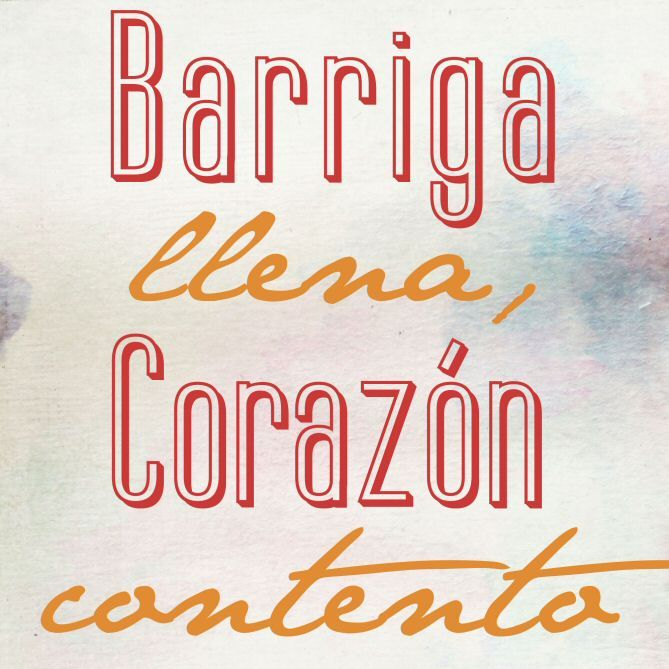 """""""Barriga llena, corazón contento."""" """"A full stomach makes a happy heart"""". I really love this Spanish Saying. A good meal can really make you happy, as simple as that."""