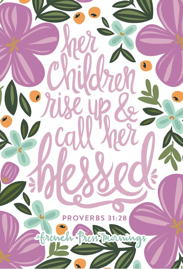 "FPM - Proverbs 31:28 - ""Her children rise up and call her blessed"""